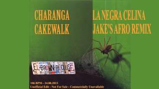 Charanga Cakewalk - La Negra Celina (JaKe