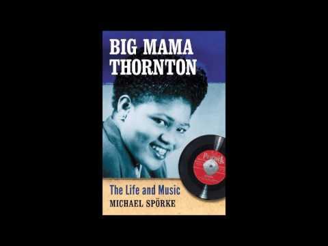died July 25, 1984 Big Mama Thornton