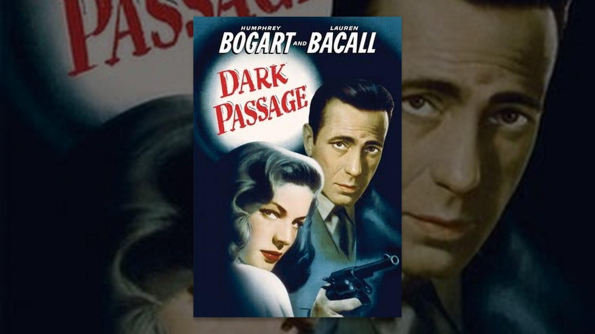 Dark Passage Movie Dark Passage - YouTube
