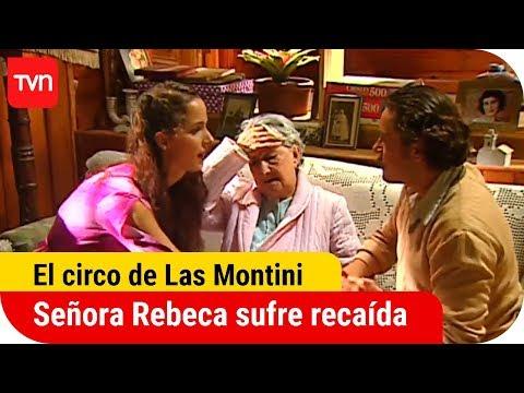 Señora Rebeca sufre recaída | El circo de Las Montini - T1E48