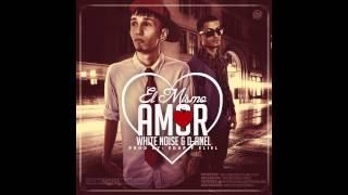 El Mismo Amor - White Noise y D-Anel