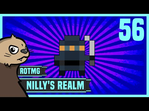 [RotMG] Nilly's Realm Ep. 56 - It's Tricky to rock a rhyme