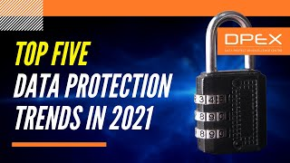 Top 5 Data Protection Trends 2021 for the ASEAN region