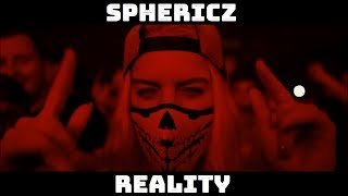 Sphericz - Reality (Hardstyle) | HQ clip