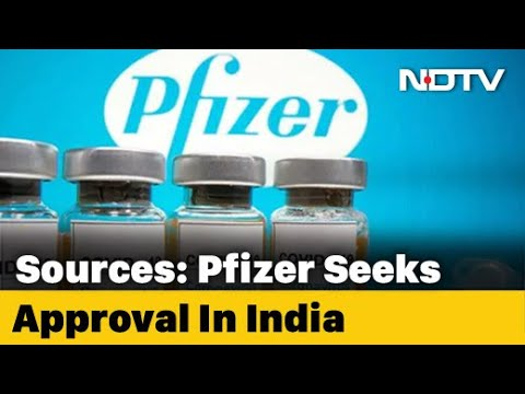 COVID-19 News   Pfizer Seeks India Approval For Covid Vaccine, First To Do So: Sources