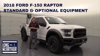 2018 FORD F-150 RAPTOR STANDARD AND OPTIONAL EQUIPMENT