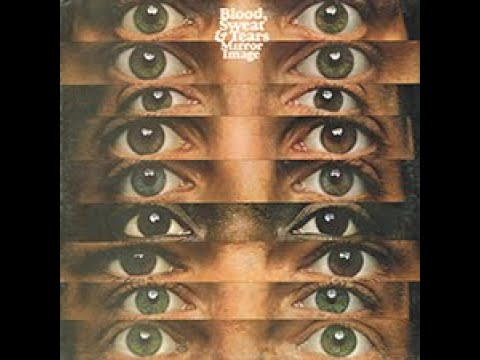 Look Up To The Sky BLOOD SWEAT AND TEARS Mirror Image 1974 LP