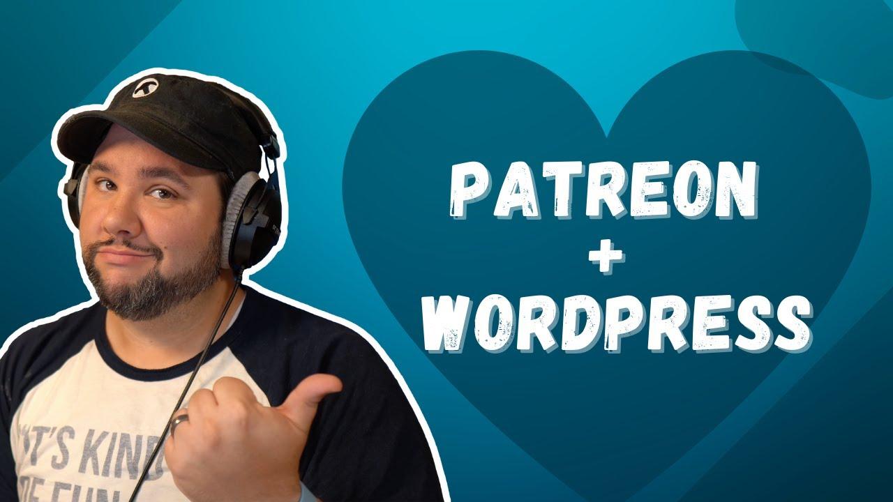 Patreon WordPress Membership Site Tutorial   Joe Casabona