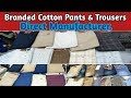 Branded Cotton Pants | Cotton Trouser Wholesale Market | Cotton Trousers Manufacturers in Mumbai