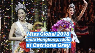 Miss Global 2018 Complete Top 11 Q&A; Miss Hongkong idolo si Catriona Gray