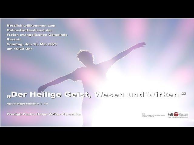 Online-Gottesdienst der FeG Rastatt am 16. Mai 2021