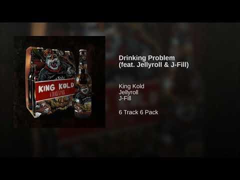 Drinking Problem (feat. Jellyroll & J-Fill)