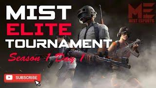 🔴LIVE || PUBG || Mist eSports || Elite Tournament || Day 1-Match 2 || Miramar