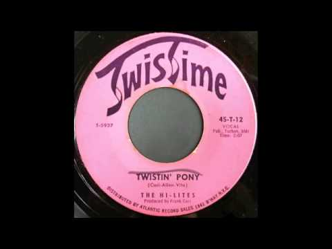 THE HI-LITES - TWISTIN' PONY