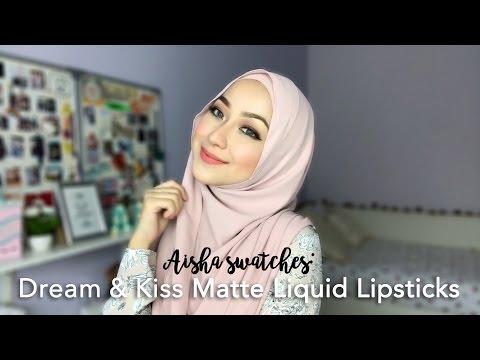 Aisha Swatches: Dream & Kiss Matte Liquid Lipsticks