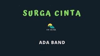 ADA BAND-SURGA CINTA (KARAOKE+LYRICS) BY AW MUSIK