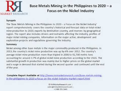 Philippines Base Metals Mining Market (Nickel Industry) Trends & technologies to 2020