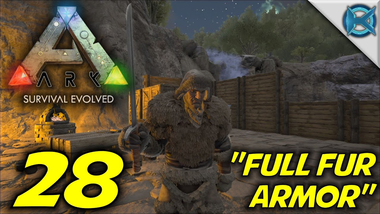 Ark survival evolved ep 28 full fur armor gameplay lets ark survival evolved ep 28 full fur armor gameplay lets play s2 malvernweather Gallery