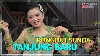 Top Hits -  Lagu Pongdut Sunda Tanjung Baru