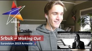 Reaction video Srbuk - Walking Out Armenia Eurovision 2019