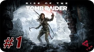 Rise of the Tomb Raider - Gameplay Español - Capitulo 1 - La Trinidad - 1080pHD