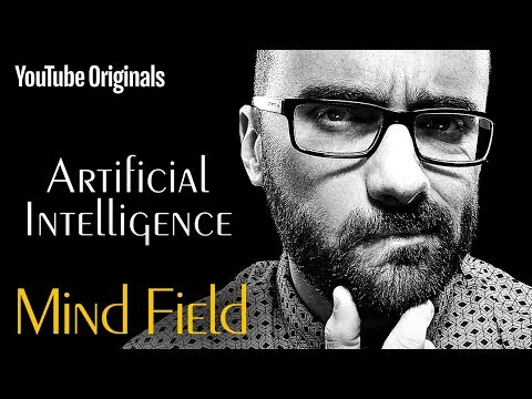 Artificial Intelligence - Mind Field (Ep 4)