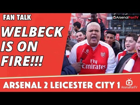 Danny Welbeck Is On FIRE!!!   Arsenal 2 Leicester City 1