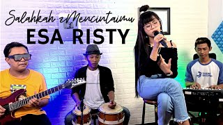 Download ESA RISTY - SALAHKAH MENCINTAIMU (Official Music Video)