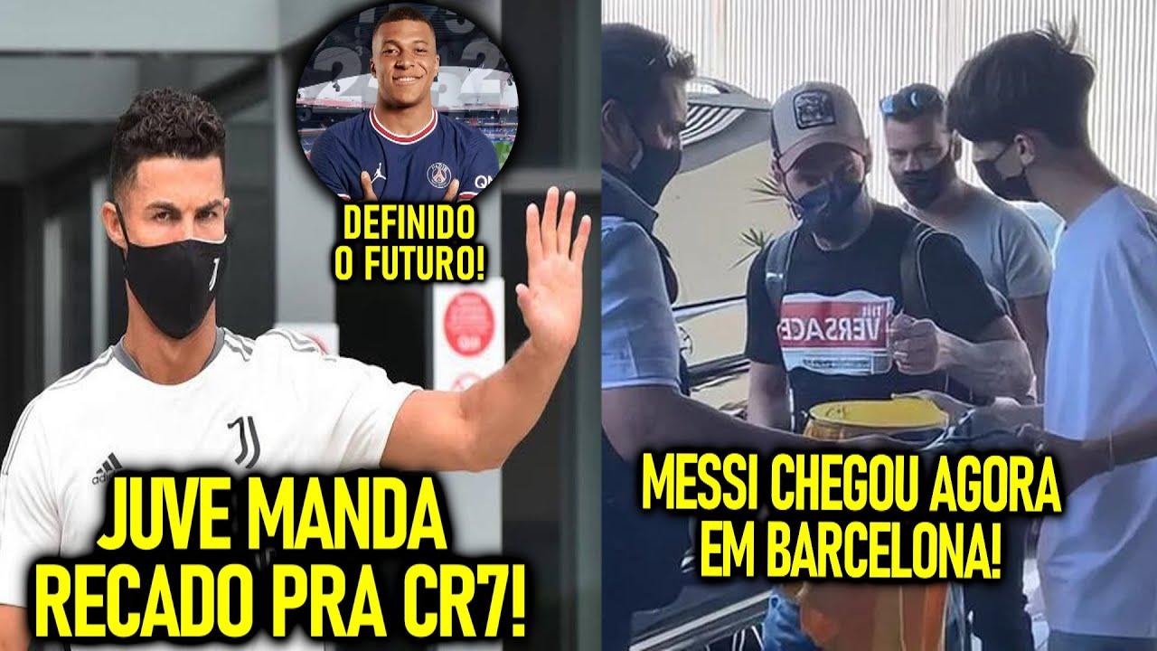 JUVE MANDA RECADO pra CR7 - MBAPPÉ VAI FICAR! - MESSI CHEGA em BARCELONA!