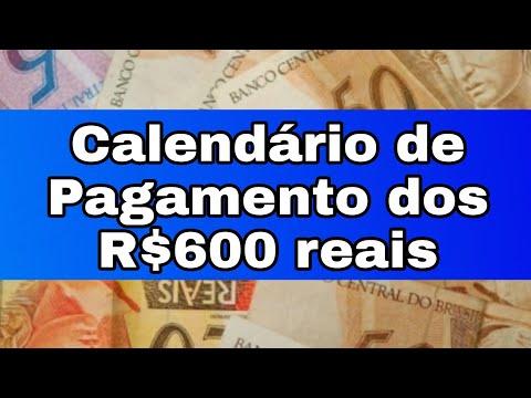 Calendário De Pagamento Dos R$600 Reais