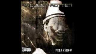 Project Rotten - The Freakshow
