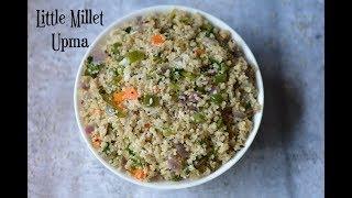 Little Millet UpmaSamai UpmaMillet Recipes