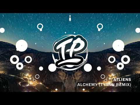 ATLiens  Alchemy TYNAN Remix