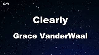 Clearly - Grace VanderWaal Karaoke 【No Guide Melody】 Instrumental