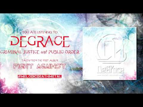 "DeGrace - ""Criminal Justice and Public Order"" (Full Album Stream)"
