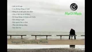 Những bài hát hay của Phạm Hồng Phước