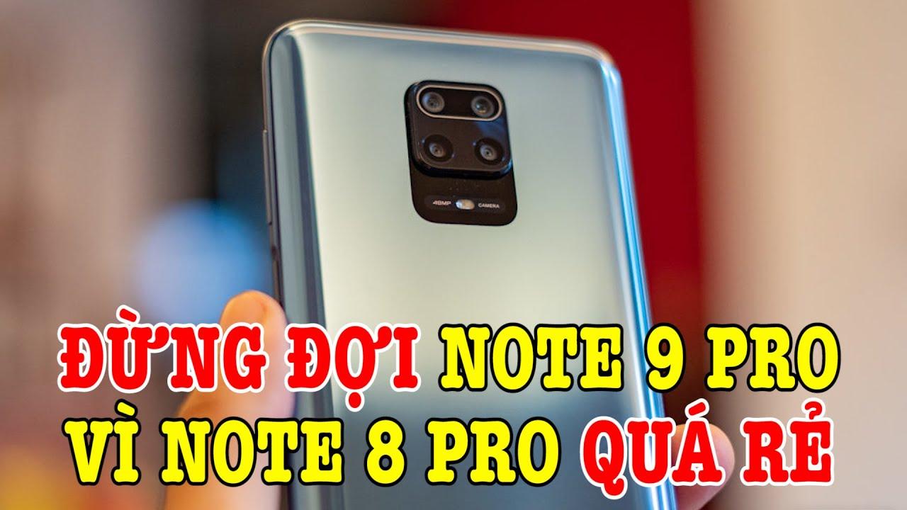 Sao phải đợi Redmi Note 9 Pro Max khi Redmi Note 8 Pro GIÁ SIÊU RẺ