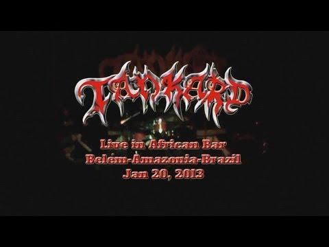 Tankard - Show Completo (Live in African Bar, Belém/Pará/Brasil, 20 Janeiro 2013) HD