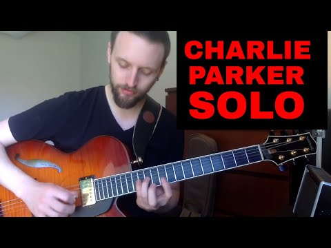 4 Charlie Parker solos in 4 weeks - Week 3: Confirmation