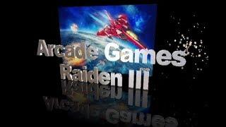 Raiden III Arcade Games