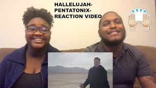 HALLELUJAH PENTATONIX -REACTION VIDEO