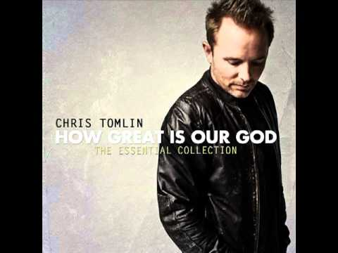 """Chris Tomlin - """"How Great Is Our God"""" - How Great Is Our God: The Essential Collection (2011)"""