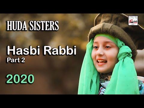 Huda sisters | Hasbi Rabbi Jallallah Pt. 2 | 2020 New Heart Touching Beautiful Naat Sharif - Hi-Tech