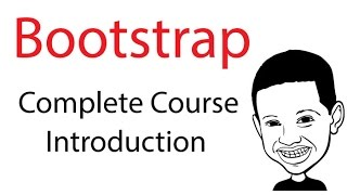 Bootstrap Complete Course - How to Build a Responsive Bootstrap Site Tutorial - Intro