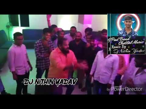 Pad Band Remix By Dj Nithin Yadav