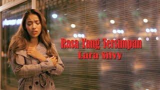 Download Mp3 Rasa Yang Tersimpan - Lara Silvy