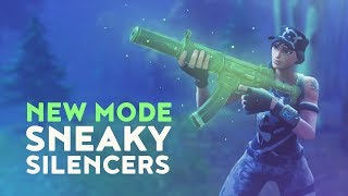 NEW MODE: SNEAKY SILENCERS (Fortnite Battle Royale)