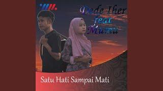 Download Lagu Satu Hati Sampai Mati (feat. Dede Iher) mp3