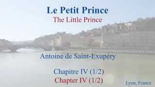 French Philosophical Novel - Le Petit Prince by St Exupery - Chapitre 4 (1/2)