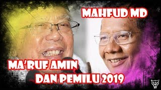 Download Video Antara Mahfud MD, Ma'ruf Amin, dan Pemilu 2019 MP3 3GP MP4